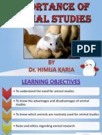 Importance of Animal Studies
