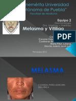 Vitiligo y Melasma. DERMA
