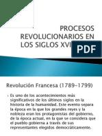 Procesos Revolucionarios en Los Siglos Xviii y Xix