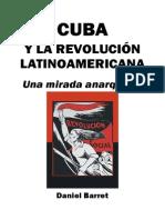 Cuba, Una Mirada Anarquista