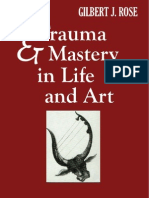 Gilbert Rose - Trauma and Mastery in Life and Art