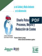 Diseño robusto de procesos, mejora y reducción de costes.2010