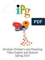 IPG Spring 2014 Christian Children's and Parenting Titles