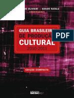 Guia Brasileiro de Producao Cultural 2010 2011