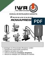 Bomba Pressurizada Rowa