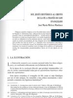 Del Jesús historico al cristo de la fe a través de los evangelios.-José María Melero Martinez.