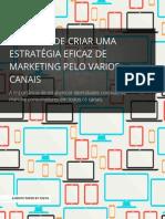 3 modos de criar uma estratégia eficaz de marketing onicanal