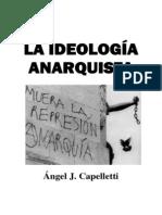 La ideología anarquista, de Angel Cappelletti