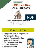 STATISTIK KESEHATAN- Slide IV - Pengumpln n Pengolhn Dt
