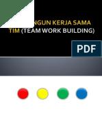 Membangun Kerja Sama Team Work