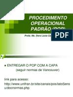 AULA 3 - MODELO DE PROCEDIMENTO OPERACIONAL PADRÃO (POP).ppt