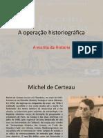 A operação historiográfica