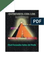 Entrevista a Los Maestros Ascendidos, 2010