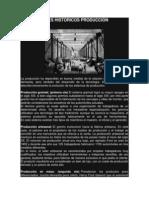 ANTECEDENTES HISTÓRICOS PRODUCCIÓN