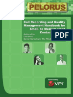 The Pelorus Group Call Recording and QM Handbook for Small- To Medium Contact Centers
