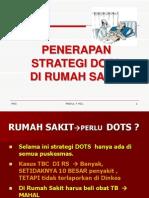 Penerapan DOTS RS ( RS Bros )