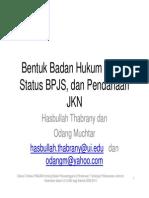 Bentuk Badan Hukum BPJS, Status BPJS, Dan Pendanaan