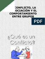 EL CONFLICTO, LA NEGOCIACIÓN Y EL COMPORTAMIENTO DE LOS GRUPOS