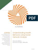 Understanding Health Behavior Using Social Network Analysis_white Paper_Altimetrik
