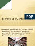 Boutique - Ul Sau Marii Retaileri
