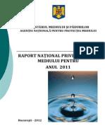 RAPORT NAȚIONAL PRIVIND STAREA  MEDIULUI PENTRU ANUL 2011