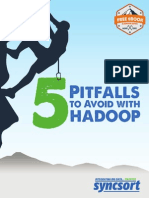 5 Pitfalls to Avoid With Hadoop