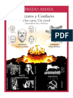 Socrates y Confucio - Dos Caras Un Crisol - Desarrollo Del Ser y Polietica - Release 1.0
