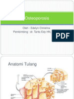 Osteoporosis Ppt / edelyn christina