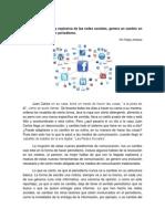 Cambio en el paradigma de hacer periodismo. La irrupción explosiva y masiva de las redes sociales (Reportaje)