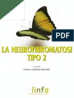 La Neurofibromatosi - Tipo 2