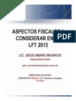Aspectos Fiscales LFT 2013