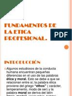 fundamentosdelaeticaprofesionaldiapositivas-101106101756-phpapp01