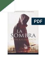 Katzenbach, John. La Sombra