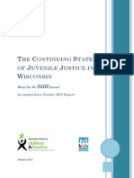 The Continuing State of Juvenile Justice in Wisconsin - Jan 2014