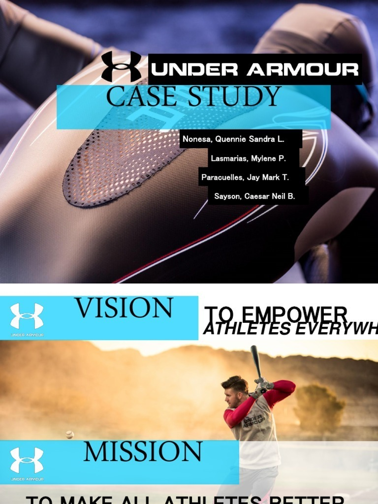 Under Armour Case Study Analysis  Under Armour Case Study Analysis