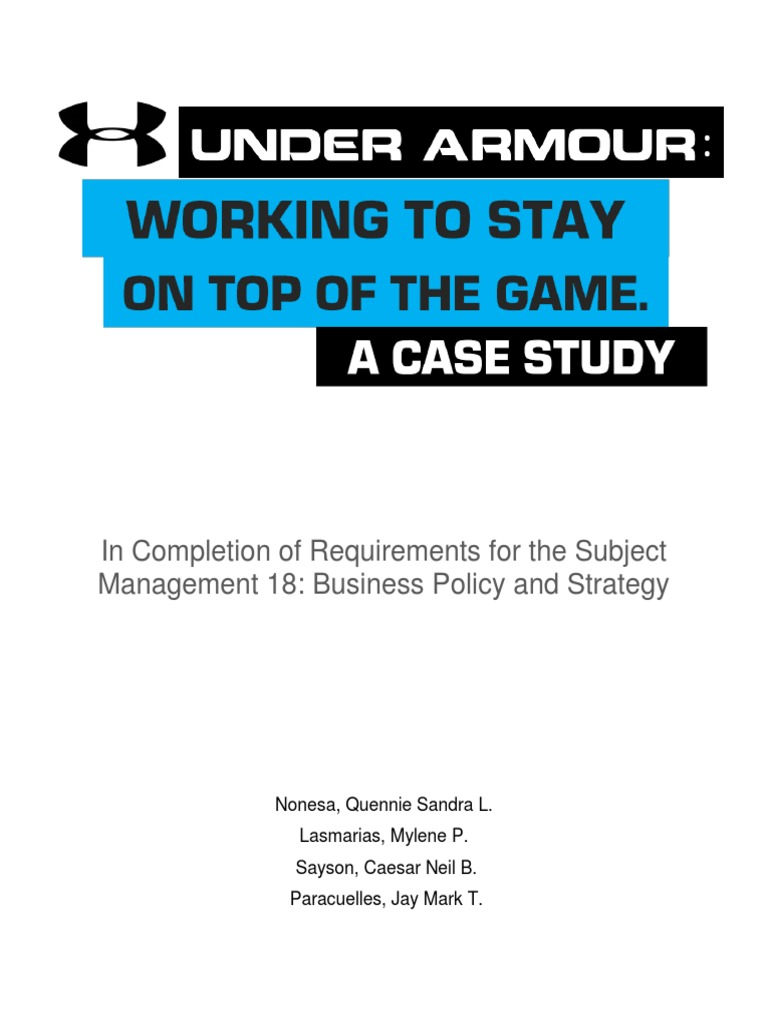armour garments case analysis Under armour, the clothing brand built on the idea that my belly fat should be clung to  under armour demands tiny clothier 'armor and glory' change name or face legal siege  in which case a.
