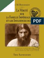Roudnieff Vladimir Michaïlovitch - La vérité sur la famille impériale russe et les influences occultes