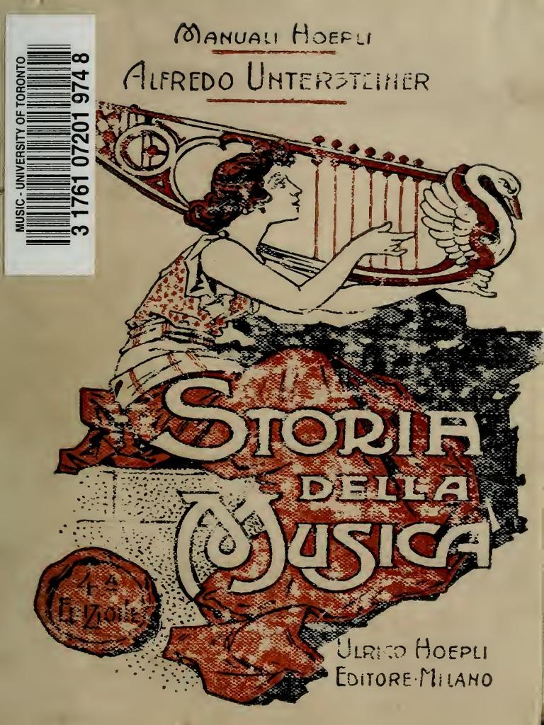 055384bb4872 Storia Della Musica - Alfredo Untersteiner