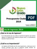 Presupuesto Ciudadano del Poder Ejecutivo del Estado de Nuevo León para 2014