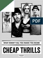 CHEAP THRILLS Press Kit & Marketing Guide