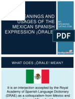 3 Meanings and Usages of the Mexican Spanish Expression ¡Órale!