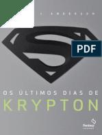 Os Ultimos Dias de Krypton Kevin J Anderson