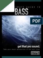 GTPS Bass Ultimate Guide