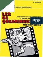 MOACY CIRNE - PARA LER OS QUADRINHOS - DA NARRATIVA CINEMATOGRÁFICA À NARRATIVA QUADRINIZADA