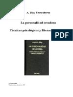 Blay Fontcuberta, Antonio - Personalidad creadora (300 págs.)