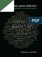 110511_Rooij, Antonius Johannes Van - Online Video Game Addiction. Thesis Print