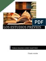 Los Estudios Previos V4 2013