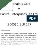 McDonald's Corp  v Future Enterprises Pte Ltd  [2005] 1 SLR 177 - Case Presentation