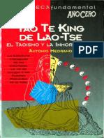 Tao Te King de Lao Tze, El Taoismo y La Inmortalidad - Antonio Medrano --- Edit America Iberica Madrid 1994