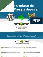 Cómo migrar de WordPress a Joomla con CMS2CMS